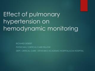 Effect of pulmonary hypertension on hemodynamic monitoring