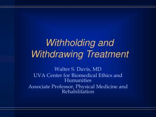 Withholding and Withdrawing Treatment