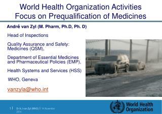 World Health Organization Activities Focus on Prequalification of Medicines