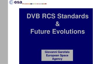 Giovanni Garofalo European Space Agency