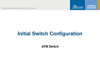 Initial Switch Configuration