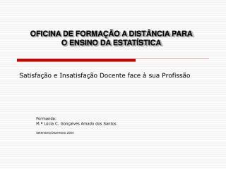 OFICINA DE FORMAÇÃO A DISTÂNCIA PARA O ENSINO DA ESTATÍSTICA