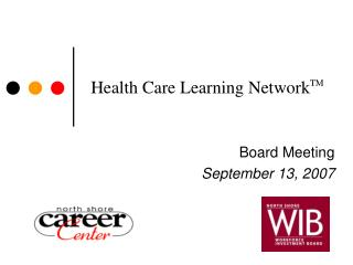 Health Care Learning Network TM