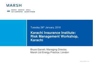 Karachi Insurance Institute:  Risk Management Workshop, Karachi