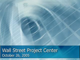 Wall Street Project Center