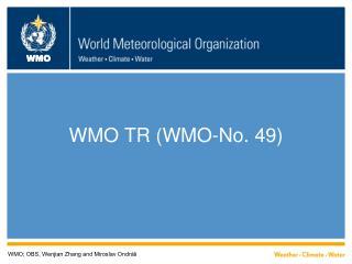 WMO TR (WMO-No. 49)