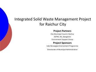 Integrated Solid Waste Management Project for Raichur City