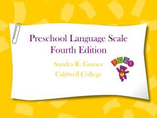 Preschool Language Scale Fourth Edition