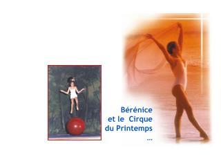 B r nice et le  Cirque du Printemps