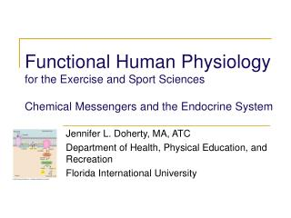 Jennifer L. Doherty, MA, ATC Department of Health, Physical Education, and Recreation
