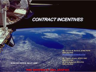 CONTRACT INCENTIVES