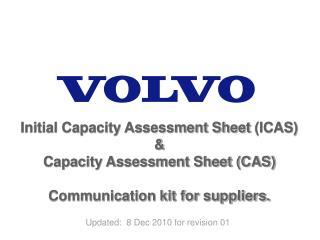 Initial Capacity Assessment Sheet  (ICAS) & Capacity Assessment Sheet (CAS)