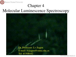 Chapter 4 Molecular Luminescence Spectroscopy