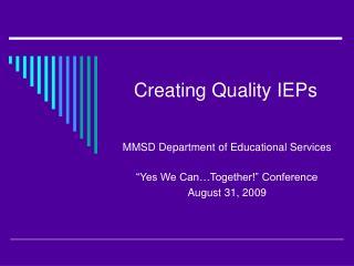 Creating Quality IEPs