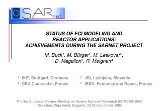 STATUS OF FCI MODELING AND  REACTOR APPLICATIONS:  ACHIEVEMENTS DURING THE SARNET PROJECT