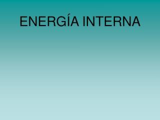 ENERG A INTERNA