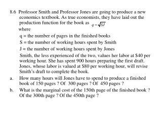 b.     TC=P S S+P J J=40*900+80J=36000+80J         q=30J 1/2      then  J=q 2 /900