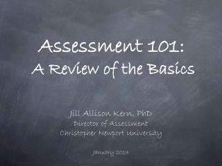 Assessment 101: A Review of the Basics
