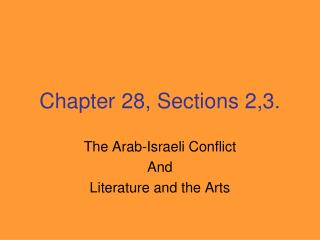 Chapter 28, Sections 2,3.