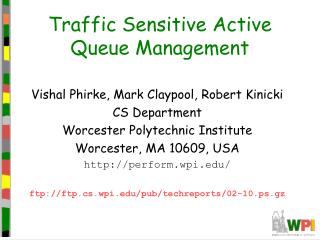Traffic Sensitive Active Queue Management