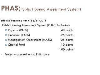 PHAS ( Public Housing Assessment System )