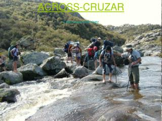 ACROSS-CRUZAR They cross the river