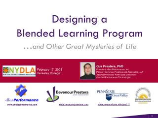 Designing a  Blended Learning Program … and Other Great Mysteries of Life