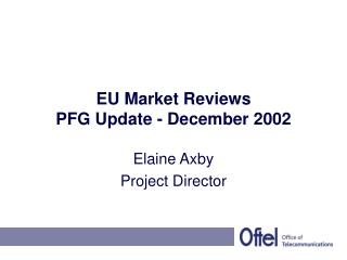 EU Market Reviews  PFG Update - December 2002
