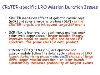 CRaTER-specific LRO Mission Duration Issues