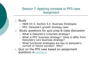 Session 7: Applying concepts to PFS case  Assignment