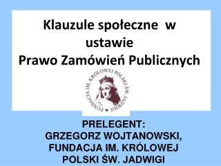 Klauzule społeczne   w ustawie   Prawo Zamówień Publicznych