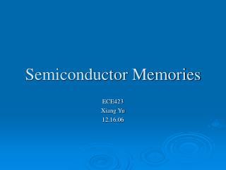 Semiconductor Memories