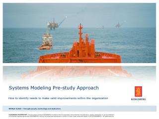 Systems Modeling Pre-study Approach
