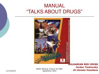 MANUAL � TALKS ABOUT DRUGS �