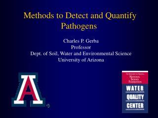 Methods to Detect and Quantify  Pathogens