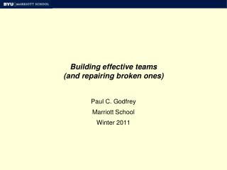 Building effective teams (and repairing broken ones)