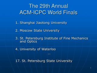 The 29th Annual ACM-ICPC World Finals