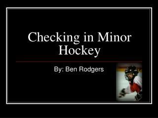 Checking in Minor Hockey