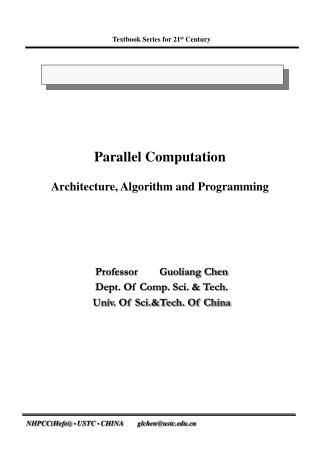 Parallel Computation  Architecture, Algorithm and Programming