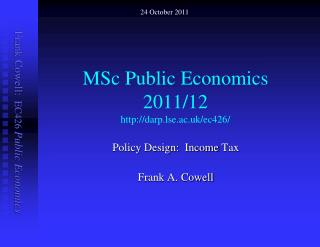 MSc Public Economics  2011/12  darp.lse.ac.uk/ec426/