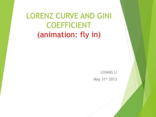 LORENZ CURVE AND GINI COEFFICIENT (animation: fly in)