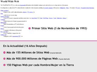 M�s de 155 Millones de Sitios Web  (Fuente NetCraft)