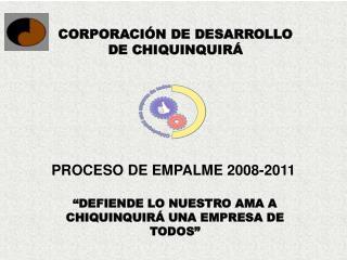 CORPORACIÓN DE DESARROLLO DE CHIQUINQUIRÁ