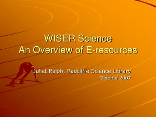 WISER Science An Overview of E-resources