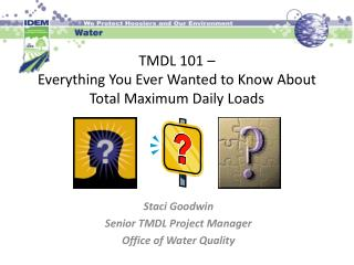 TMDL 101 – Everything You Ever Wanted to Know About Total Maximum Daily Loads