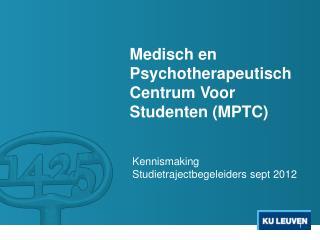 Medisch en Psychotherapeutisch Centrum Voor Studenten (MPTC)