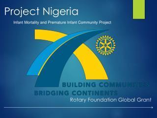 Rotary Foundation Global Grant