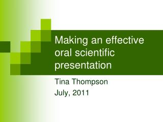 Making an effective oral scientific presentation