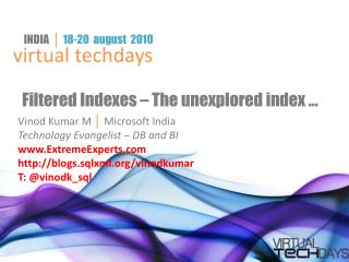 Filtered Indexes   The unexplored index