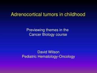 David Wilson Pediatric Hematology-Oncology